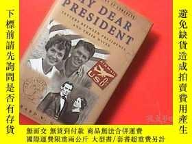 二手書博民逛書店MY罕見DEAR PRESIDENT(總統與他們的夫人間的書信)
