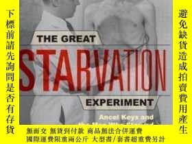 二手書博民逛書店The罕見Great Starvation Experiment-大饑荒實驗Y436638 Todd Tuck
