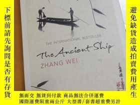二手書博民逛書店Zhang罕見Wei   The Ancient Ship 張煒