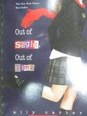 【書寶二手書T4/原文小說_HIH】Out of Sight, Out of Time_Ally Carter