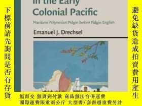 二手書博民逛書店Language罕見Contact In The Early Colonial PacificY464532
