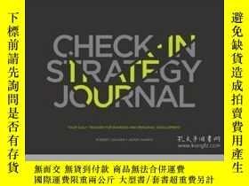 二手書博民逛書店The罕見Check-in Strategy Journal: Your Daily Tracker for Bu