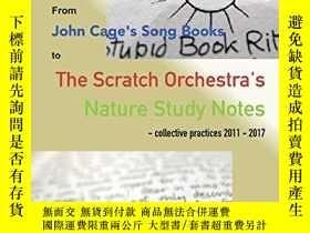 二手書博民逛書店Improvisation罕見Rites: from John Cage s Song Books to th