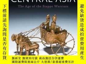 二手書博民逛書店2012年出版精裝《中亞的歷史:草原勇士罕見》260幅插圖與地圖