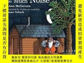 二手書博民逛書店Too罕見Much NoiseY256260 Ann Mcgovern Sandpiper 出版1992