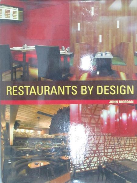 【書寶二手書T1/建築_J2Z】Restaurants By Design_John Riordan