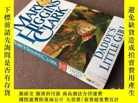 二手書博民逛書店Daddy's罕見Little Girl (英語)Y278316