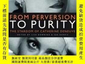 二手書博民逛書店From罕見Perversion To PurityY255562 Downing, Lisa (edt)