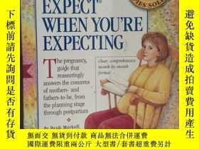 二手書博民逛書店英文原版罕見what to expect when you re