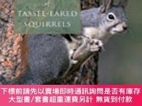 二手書博民逛書店The罕見Natural History Of Tassel-eared SquirrelsY255174 S