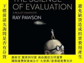 二手書博民逛書店The罕見Science Of Evaluation A Realist Manifesto-評價科學是現實主義者