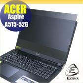 【Ezstick】ACER A515-52 G 筆記型電腦防窺保護片 ( 防窺片 )