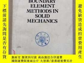 二手書博民逛書店boundary罕見element methods in solid mechanics(P892)Y1734