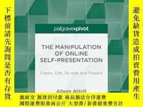 二手書博民逛書店The罕見Manipulation Of Online Self-presentationY464532 A.