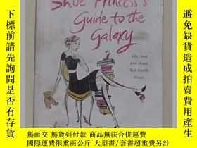 二手書博民逛書店《罕見The Shoe Princess s Guide to