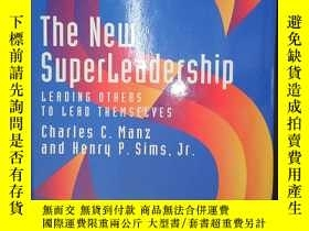 二手書博民逛書店The罕見New Superleadership: Leading Others to Lead Themselv