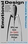 二手書博民逛書店 《Emotional Design: Why We Love (or Hate) Everyday Things》 R2Y ISBN:9780465051366│Norman