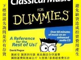 二手書博民逛書店Classical罕見Music For Dummies-為傻瓜而作的古典音樂Y436638 David Po