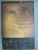 【書寶二手書T6/原文小說_GDE】John Dollar: A Novel_Wiggins, Marianne