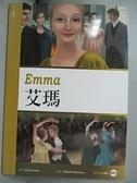【書寶二手書T4/藝術_G5W】艾瑪 Emma (25K彩圖經典文學改寫+1MP3)_Jane Austen, Elspeth Rawstron,  王傳明
