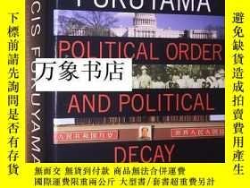 二手書博民逛書店Fukuyama罕見福山 : Political Order and Political Decay, 政治秩序與