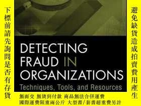 二手書博民逛書店Detecting罕見Fraud in Organizations: Techniques, Tools, and
