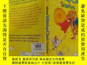 二手書博民逛書店More罕見Wishing-Chair Stories:更多許願椅故事 Y200392
