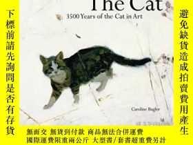 二手書博民逛書店The罕見CatY364682 Caroline Bugler Merrell Publishers 出版2