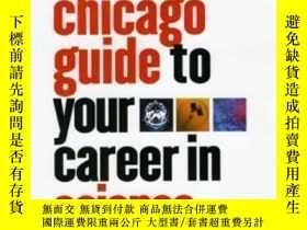 二手書博民逛書店The罕見Chicago Guide To Your Career In Science: A Toolkit F