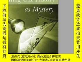 二手書博民逛書店Teaching罕見Us History As MysteryY
