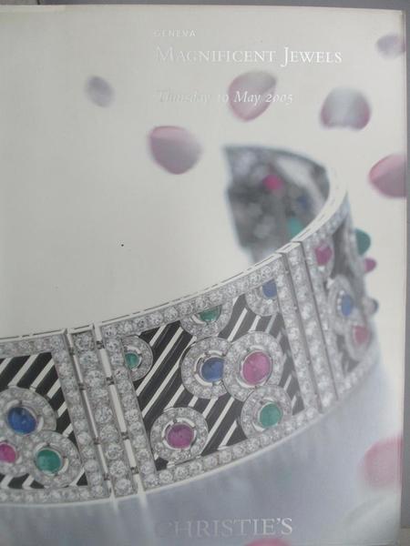 【書寶二手書T1/收藏_ZHU】Christie s_Magnificent Jewels_2005/5/19