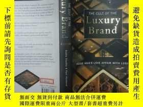 二手書博民逛書店THE罕見CULT OF THE Luxury BrandY27