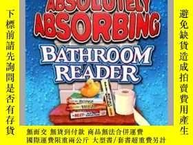 二手書博民逛書店Uncle罕見John s Absolutely Absorbing Bathroom ReaderY4100