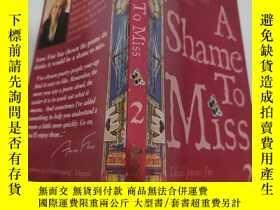 二手書博民逛書店a罕見shame to miss 真可惜錯過了..Y200392