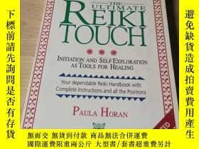 二手書博民逛書店THE罕見ULTIMATE REIKI TOUCHY168482
