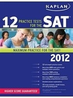 二手書博民逛書店《Kaplan 12 Practice Tests for th