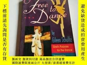 二手書博民逛書店FREE罕見TO DANCE(英文)Y200392
