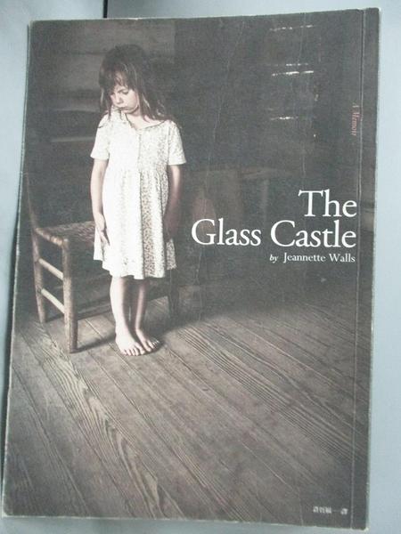 【書寶二手書T5/翻譯小說_KQU】The Glass Castle玻璃城堡_珍娜‧沃爾斯