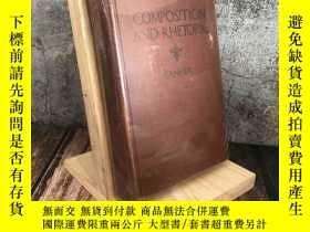 二手書博民逛書店英文精裝原版罕見COMPOSITION AND RHETORIC(1922年 插圖版Y350553 出版