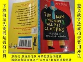 二手書博民逛書店the罕見man who wore all his clithes:那個戴著陰蒂的男人Y212829