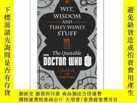 二手書博民逛書店神秘博士:智慧大師罕見英文原版 Wit, Wisdom and Timey Wimey Stuff–The Quo
