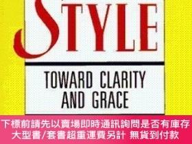 二手書博民逛書店Style:Toward罕見Clarity and GraceY483847 Jm Williams Univ