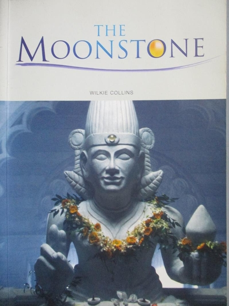 【書寶二手書T4/語言學習_NKO】The moonstone_Wilke Collins; text adaptati