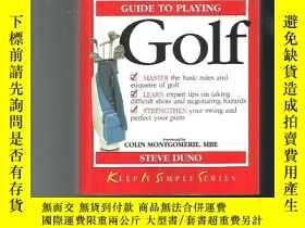二手書博民逛書店KISS罕見Guide to Golf (Keep it Simple Guides)【英文原版 平裝】高爾夫指南