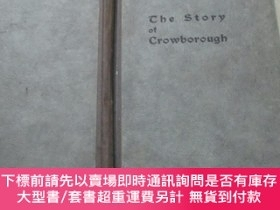 二手書博民逛書店THE罕見STORY OF Crowborough.Y19506 TUNBRIDGE WELLS TUNBRI