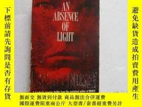 二手書博民逛書店AN罕見ABSENCE OF LIGHT【006】Y289578