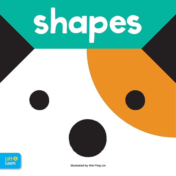 Shapes Lift & Learn:Interactive Flaps Reveal Basic Concepts For Toddlers 翻翻書
