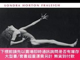 二手書博民逛書店Dance罕見and Lived Body-舞蹈與生命體Y364727 Sondra Horton Fra..