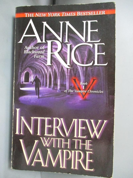 【書寶二手書T5/原文小說_GKQ】Interview With the Vampire_Rice, Anne