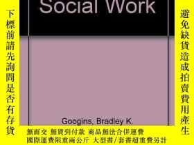 二手書博民逛書店Occupational罕見Social WorkY255562 Bradley Googins Prenti